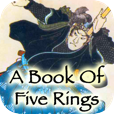 A Book Of Five Rings by 288 Vroom - Cool iPhone, iPod Touch, and iPad Apps, Games, Books, Great Reads
