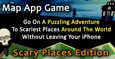The Map App Game - Scary Places Edition for iPhone, iPod Touch, and iPad