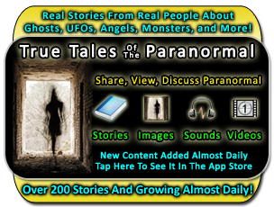 True Tales Of The Paranormal for iPhone, iPod Touch, and iPad